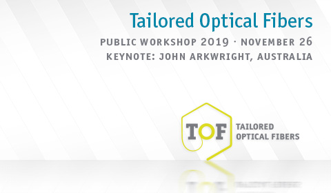 Öffentlicher Workshop ›Tailored Optical Fibers‹